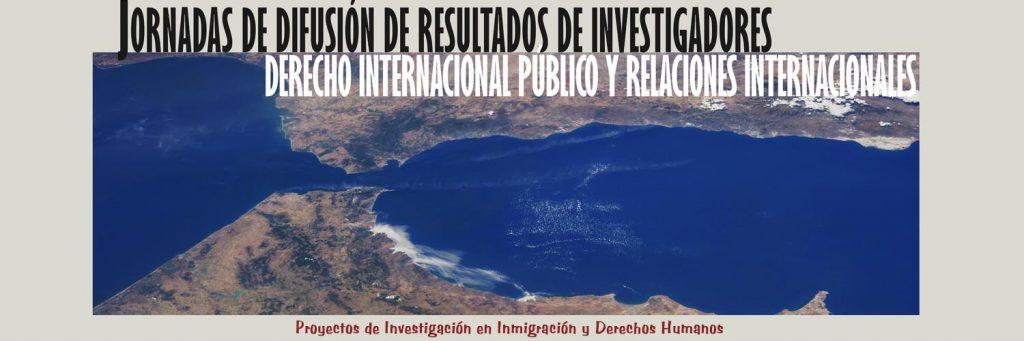 Jornadas de difusión de resultados de investigadores de Derecho Internacional Público y Relaciones Internacionales