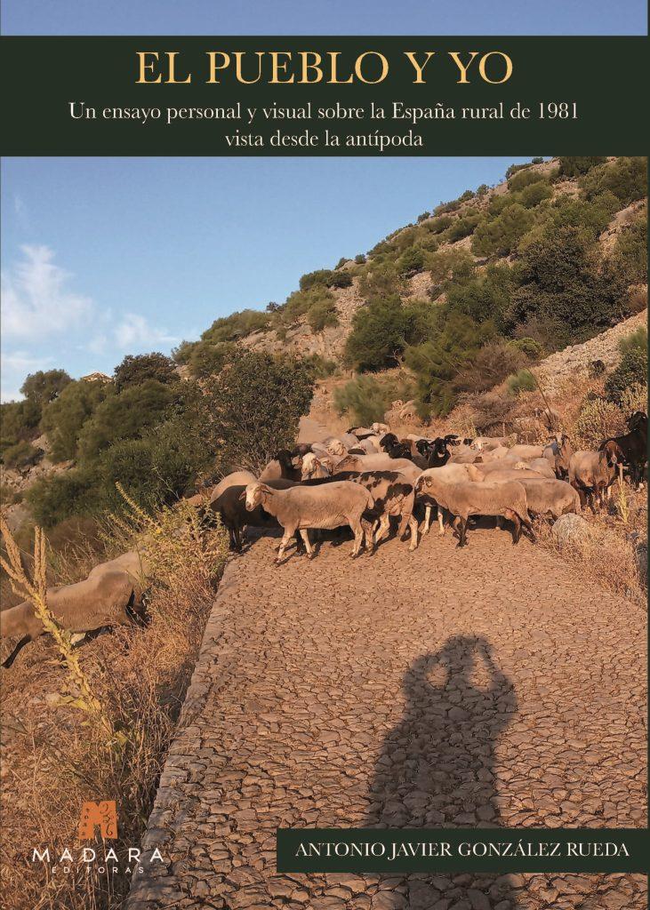 Ya está disponible El Pueblo y yo, un ensayo personal y visual sobre la España rural de 1981 vista desde nuestra antípoda.