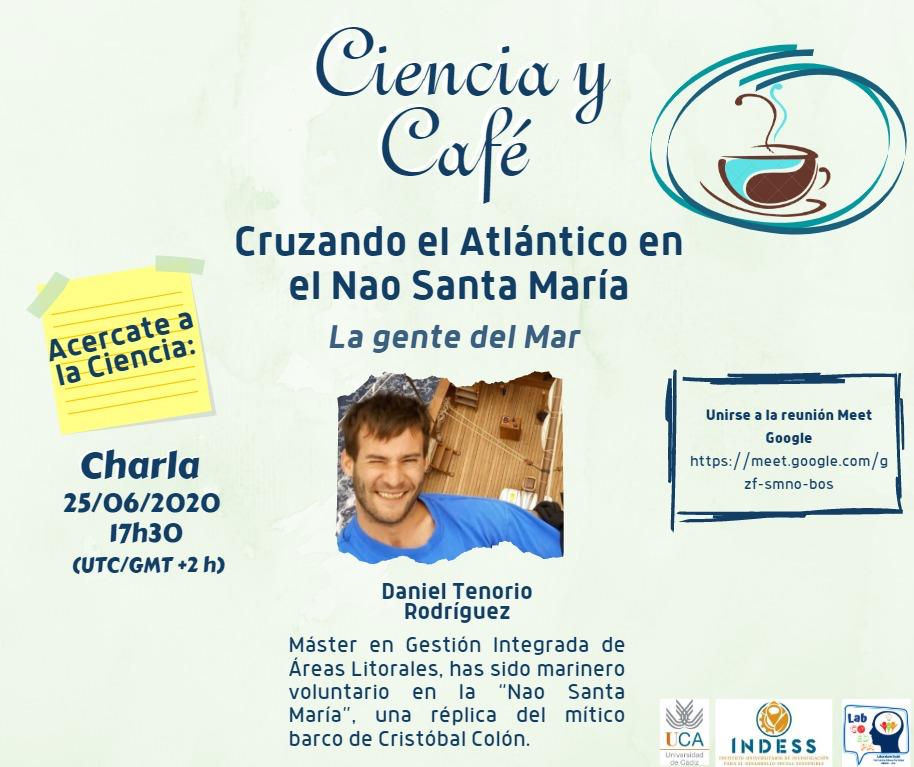 """IMG El INDESS celebra el Día Internacional de la Gente del Mar  con la iniciativa Ciencia y Café """"El Océano Atlántico en la Nao Santa María"""""""
