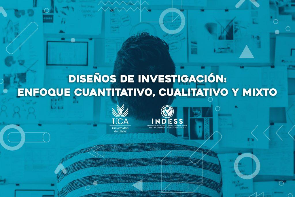 CUROS DE DISEÑOS DE INVESTIGACIÓN: ENFOQUE CUANTITATIVO, CUALITATIVO Y MIXTO